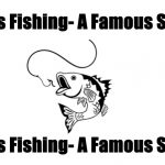 Bass Fishing- A Famous Sport